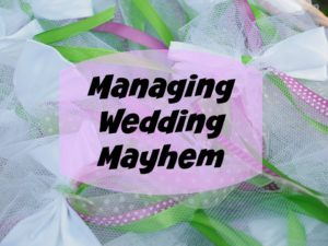 Managing Wedding Mayhem #ChurchAndDwight