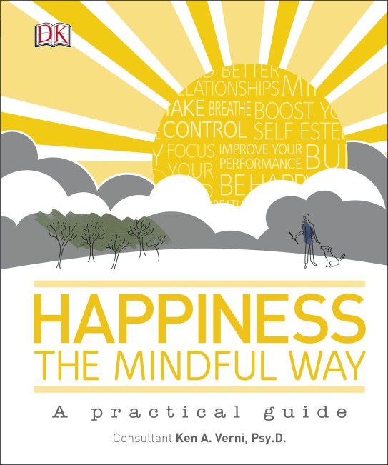 DK Happiness The Mindful Way