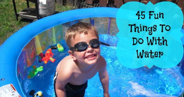45 Fun Things To Do With Water Roundup Naturally Cracked
